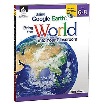 Using Google Earth: