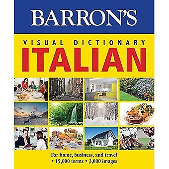 Dictionnaire visuel de Barron: italien: pour la maison, affaires et voyages (dictionnaires visuels Barron)