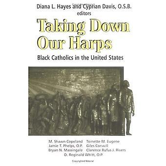 Att ta ner våra harpor: Svart katoliker i USA