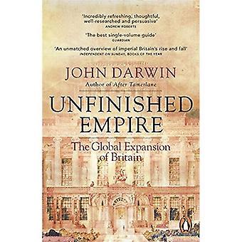 Niedokończone Imperium: Globalna ekspansja z Wielkiej Brytanii