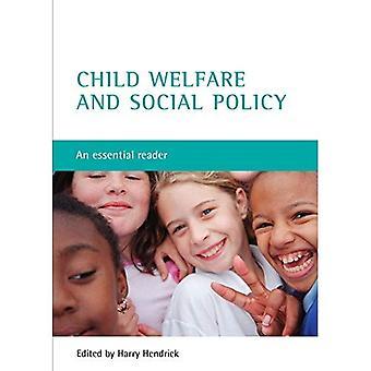 Protection de l'enfance et la politique sociale: un lecteur essentiel