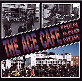Das Ace Cafe damals und heute