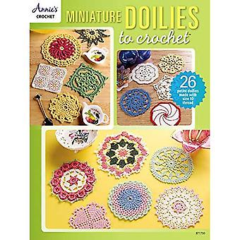 Miniature Doilies to Crochet: 26 Petite Doilies Made with Size 10 Thread