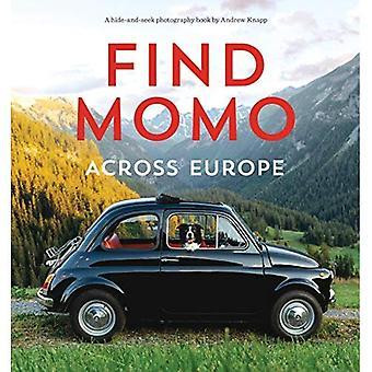 Hitta Momo i Europa: en annan kurragömma fotografibok (hitta Momo)