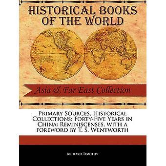 FortyFive Jahre in China Verband von Timothy & Richard