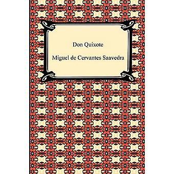 Don Quixote by de Cervantes Saavedra & Miguel