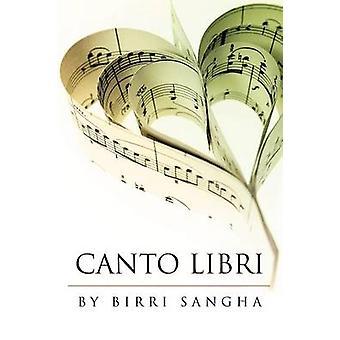 Canto Libri de Sangha & Birri