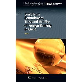 Fiducie d'engagement à long terme et la montée des banques étrangères en Chine par Lu & Qing