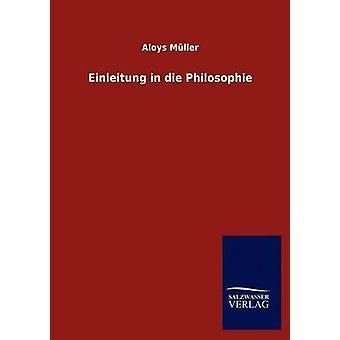 Einleitung in die Philosophie di Alberto & Aloys