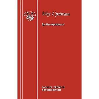 Way Upstream by Way Upstream - 9780573115042 Book