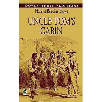 Uncle Tom's Cabin by Harriet Beecher Stowe - 9780606346771 Book