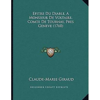 Epitre Du Diable - a Monsieur de Voltaire - Comte de Tournay - Pres G