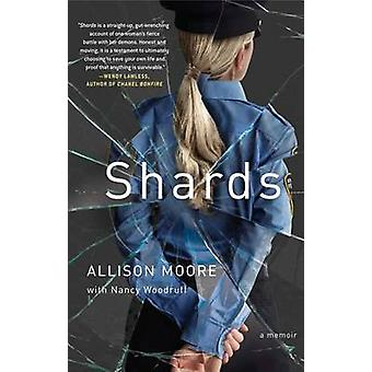 Shards - A Young Vice Cop Investigates Her Darkest Case of Meth Addict