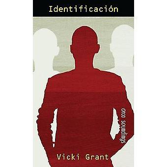 Identificacion by Vicki Grant - 9781554691340 Book