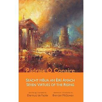 Seven Virtues of the Rising  - Seacht mBua an Eiri Amach by O Conaire
