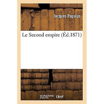 Le Second Empire by Populus-J - 9782011771483 Book