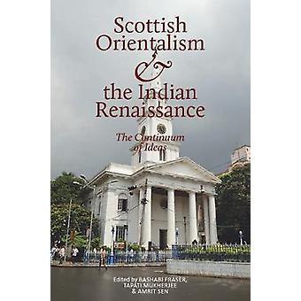 Skotske orientalisme og den indiske renæssance - kontinuum af Ide