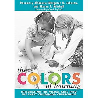 The Colors of Learning: Integrating the Visual Arts into the Early Childhood Curriculum (Early Childhood Education)