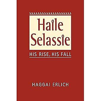 Haile Selassie: His Rise, His Fall
