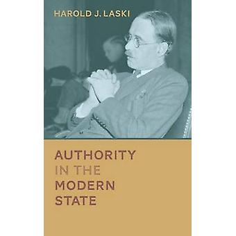 Authority in the Modern State by Laski & Harold J.