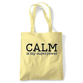 Calm Is My Superpower Tote | Meditate Meditation Peace Calm Quiet Mind Spirit | Reusable Shopping Cotton Canvas Long Handled Natural Shopper Eco-Friendly Fashion