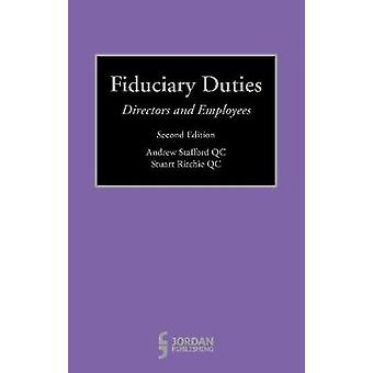 Fiduciary Duties by Andrew Stafford & Stuart Ritchie