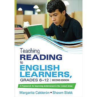 Enseigner la lecture aux apprenants d'anglais de la 6e à la 12e année par Margarita Espino CalderonShawn M. SinclairSlakk