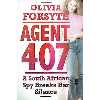 Agent 407 by Forsyth & Olivia