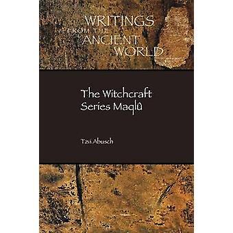 The Witchcraft Series Maql by Abusch & Tzvi