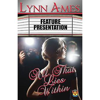 All That Lies Within by Ames & Lynn