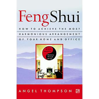 Feng Shui by Thompson & Angel