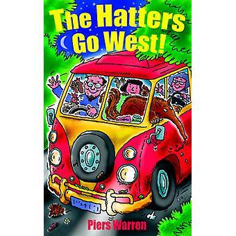 The Hatters Go West by Warren & Piers