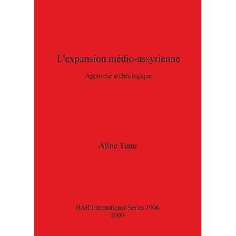 Lexpansion mdioassyrienne Approche archaologique by Tenu & Aline