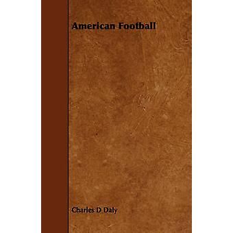 American Football by Daly & Charles D