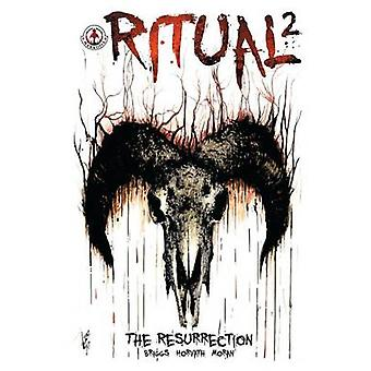 Ritual The Resurrection by Briggs & Andy