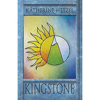Kingstone by Hetzel & Katherine