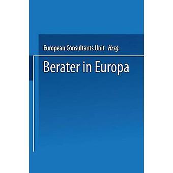 Berater in Europa Ein Verband stellt sich ALS Internationales Netzwerk VOR Leistungen und Beraterprofil von E C U European Consultants Unit