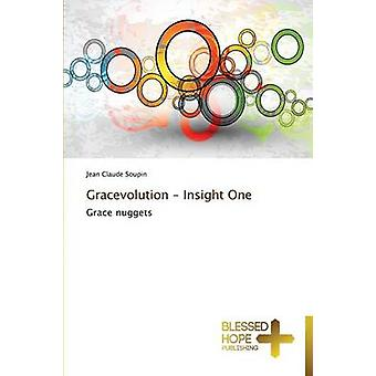 Gracevolution  Insight One by Soupin Jean Claude
