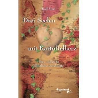 Drei Seelen Mit Kartoffelherz by Mast & Rolf
