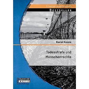 Todesstrafe Und Menschenrechte by Kassis & Daniel