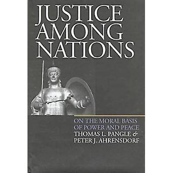 Retfærdighed blandt nationer - på det moralske grundlag for magt og fred ved Thoma