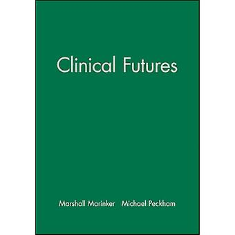 Clinical Futures by Marshall Marinker - 9780727912312 Book