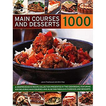 1000 Main Courses & Desserts - A complete set of two volumes conta
