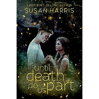 Until Death Do Us Part by Susan Harris - 9781634223577 Book