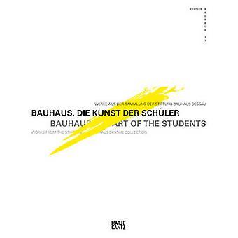 Bauhaus - Die Studenten berühmter Bauhaus-Instruktoren von Oliver Zybok -