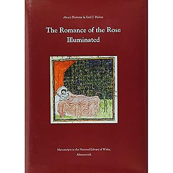 The Romance of the Rose Illuminated: Manuscripts in the National Library of Wales