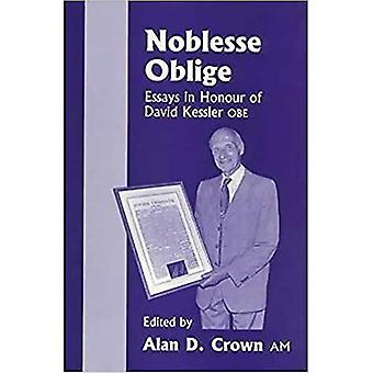 Noblesse zaviazať: eseje na počesť David Kessler, OBE