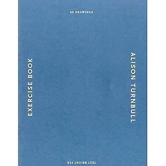 Alison Turnbull: Exercise Book
