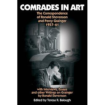 Comrades in Art - The Correspondence of Ronald Stevenson and Percy Gr
