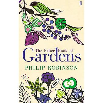 The Faber Book of Gardens by Various